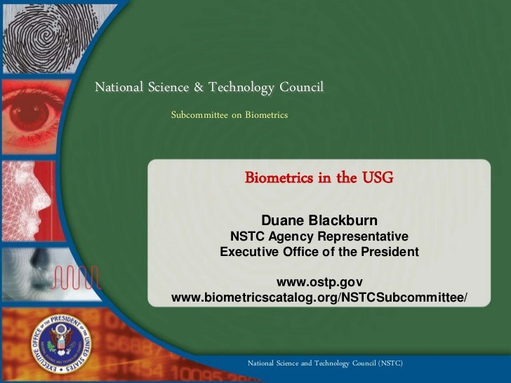 National Science & Technology Council             Subcommittee on Biometrics                                Biometrics in ...