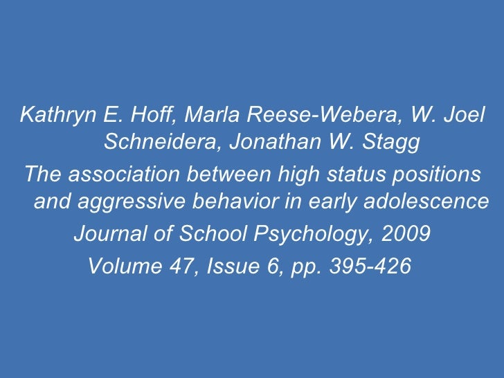 Kathryn E. Hoff, Marla Reese-Webera, W. Joel Schneidera, Jonathan W. Stagg The association between high status positions a...