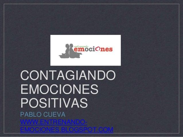 Contagiando emociones positivas