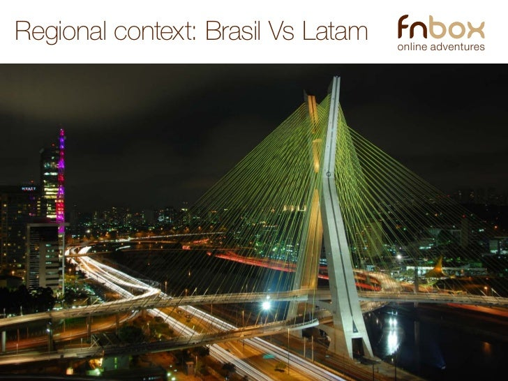 Regional context: Brasil Vs Latam