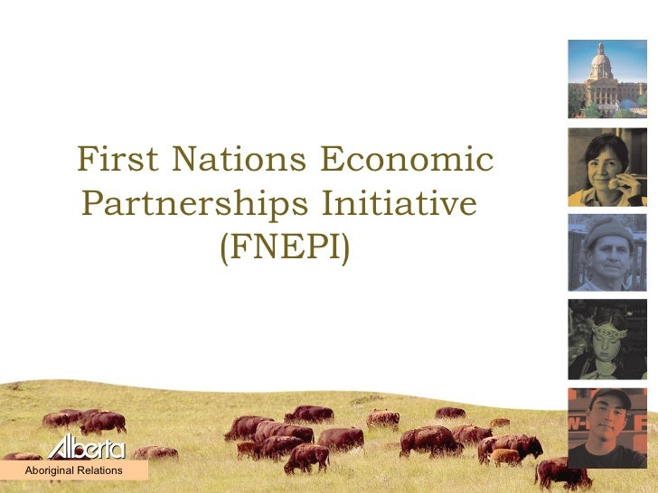 First Nations Economic Partnerships Initiative  (FNEPI) Aboriginal Relations