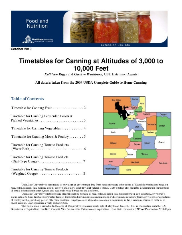 1 October 2010 Timetables for Canning at Altitudes of 3,000 to 10,000 Feet Kathleen Riggs and Carolyn Washburn, USU Extens...