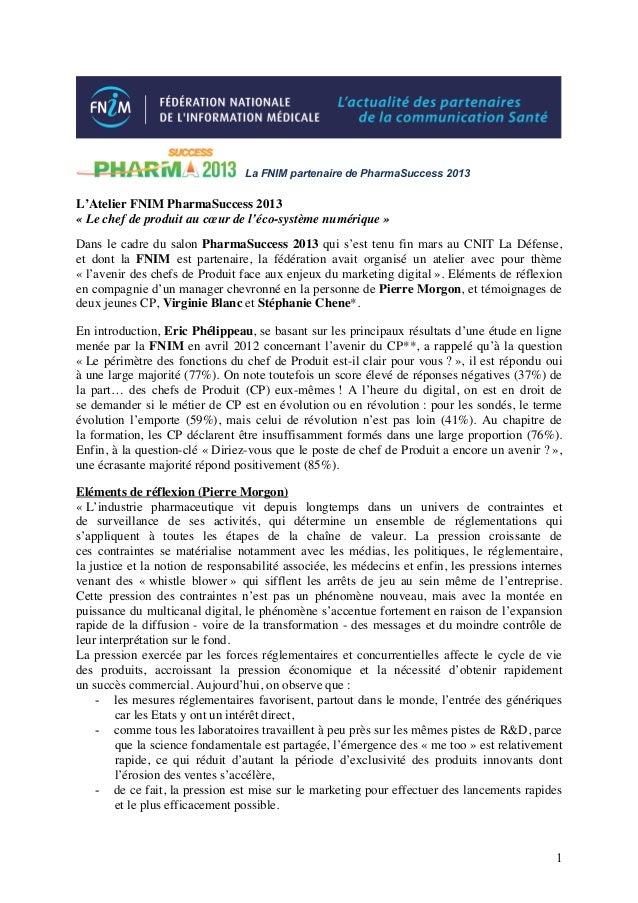La FNIM partenaire de PharmaSuccess 2013L'Atelier FNIM PharmaSuccess 2013« Le chef de produit au cœur de l'éco-système num...