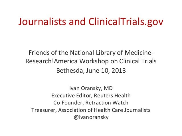 Journalists and ClinicalTrials.govFriends of the National Library of Medicine-Research!America Workshop on Clinical Trials...
