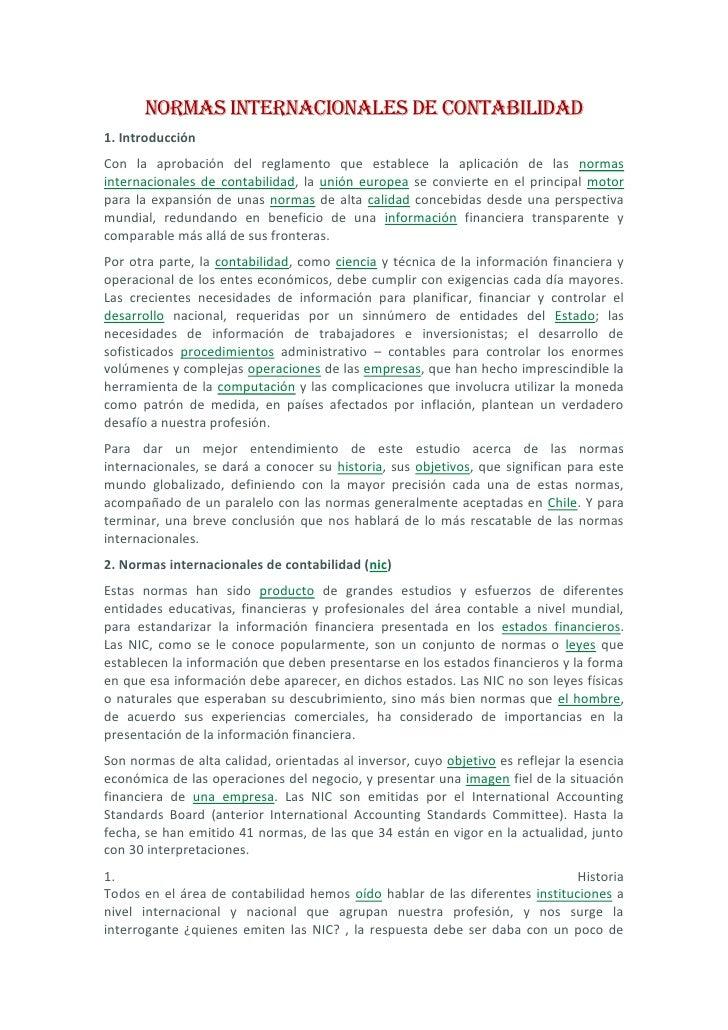Normas Internacionales de Contabilidad<br />1. Introducción<br />Con la aprobación del reglamento que establece la aplicac...