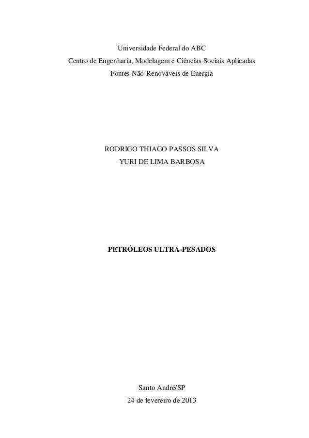 Universidade Federal do ABCCentro de Engenharia, Modelagem e Ciências Sociais Aplicadas             Fontes Não-Renováveis ...