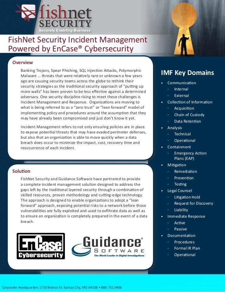 Securely Enabling Business   FishNet Security Incident Management   Powered by EnCase® Cybersecurity      Overview        ...