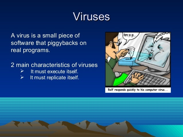 the main characteristics of computer viruses