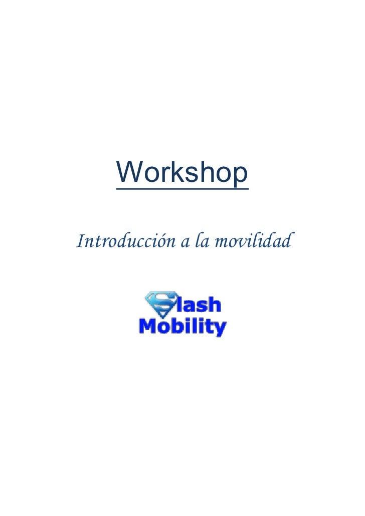 Workshop  Introducción a la movilidad
