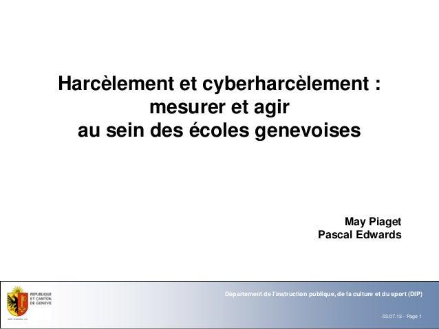 Harcèlement et cyberharcèlement :          mesurer et agir  au sein des écoles genevoises                                 ...