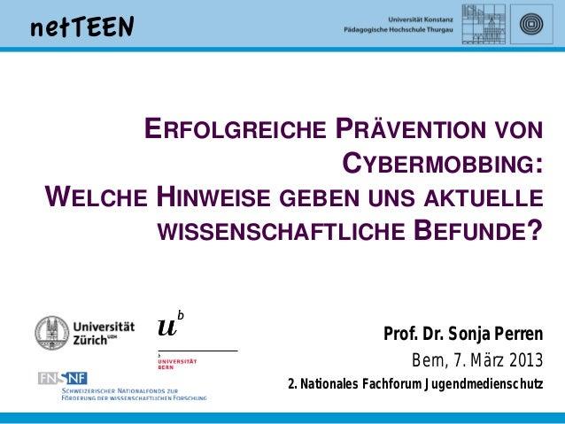 ERFOLGREICHE PRÄVENTION VON                    CYBERMOBBING:WELCHE HINWEISE GEBEN UNS AKTUELLE       WISSENSCHAFTLICHE BEF...
