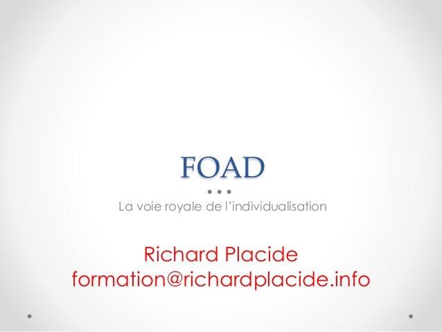 FOAD La voie royale de l'individualisation Richard Placide formation@richardplacide.info