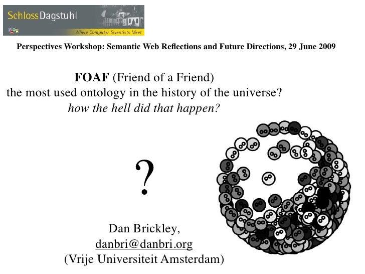 Dagstuhl FOAF history talk