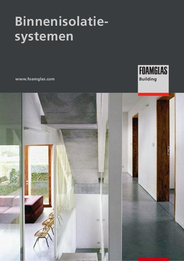 Binnenisolatiesystemen  www.foamglas.com