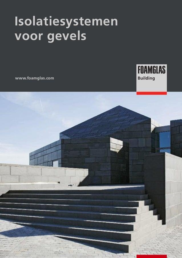 Isolatiesystemen voor gevels  www.foamglas.com