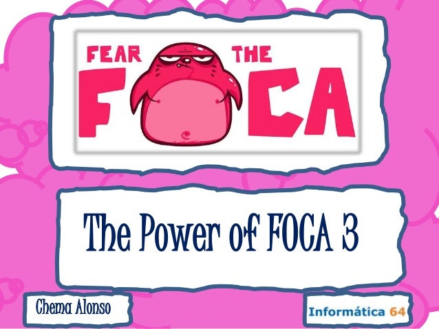 The Power of FOCA 3Chema Alonso