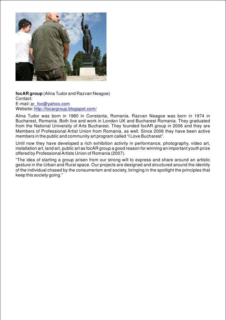 focAR group (Alina Tudor and Razvan Neagoe)Contact:E-mail: ar_foc@yahoo.comWebsite: http://focargroup.blogspot.com/Alina T...
