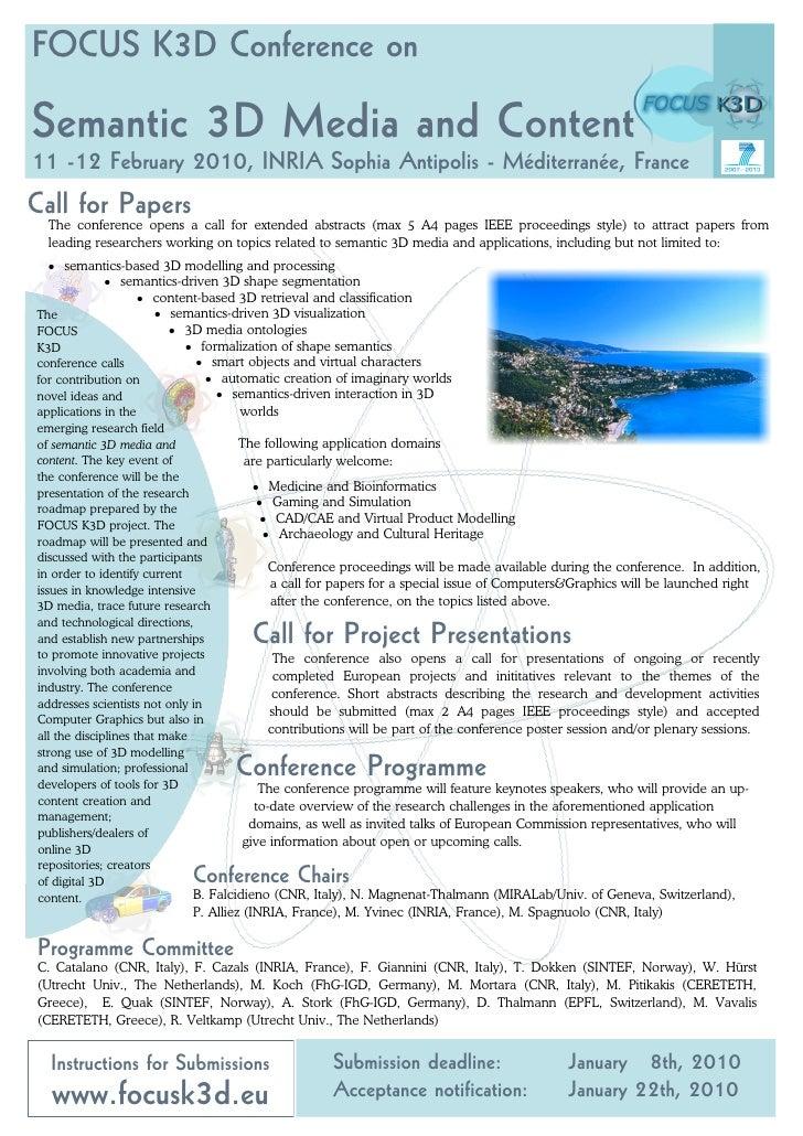 FOCUS K3D Conference on  Semantic 3D Media and Content 11 -12 February 2010, INRIA Sophia Antipolis - Méditerranée, France...