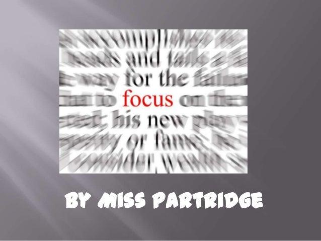 Focusing in Miss Partridge's class