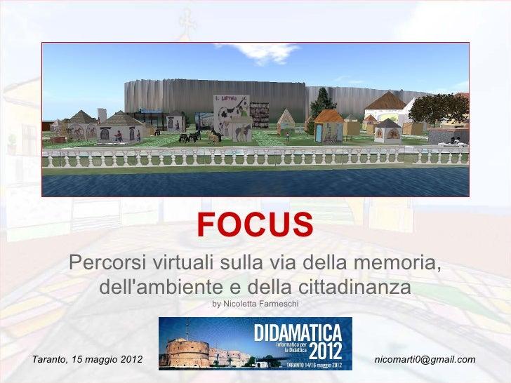 FOCUS       Percorsi virtuali sulla via della memoria,          dellambiente e della cittadinanza                         ...