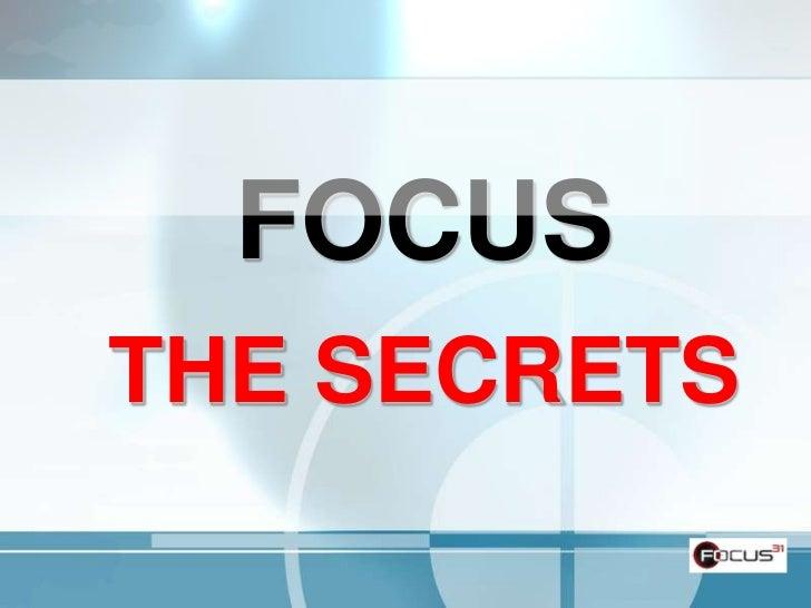 Focus:  5 SecretsTo Effective Business Planning - The Secrets
