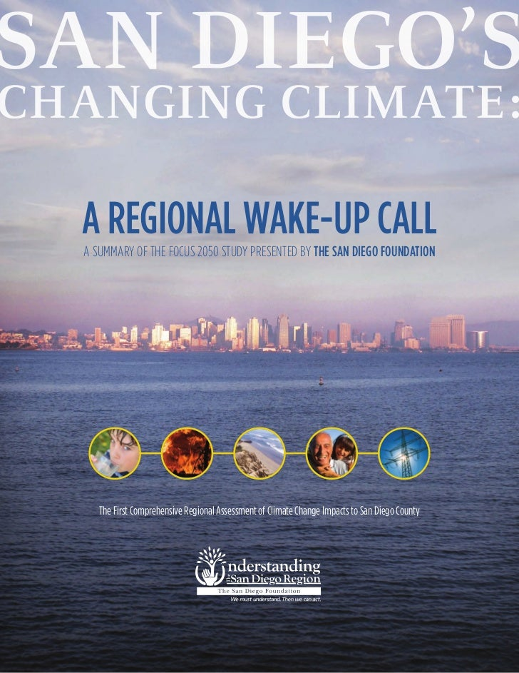A REGIONAL WAKE-UP CALLA SUMMARY OF THE FOCUS 2050 STUDY PRESENTED BY THE SAN DIEGO FOUNDATION   The First Comprehensive R...