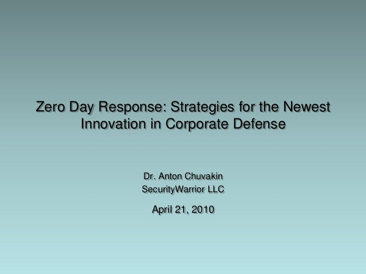 Zero Day Response: Strategies for the Security Innovation in Corporate Defense by Dr. Anton Chuvakin