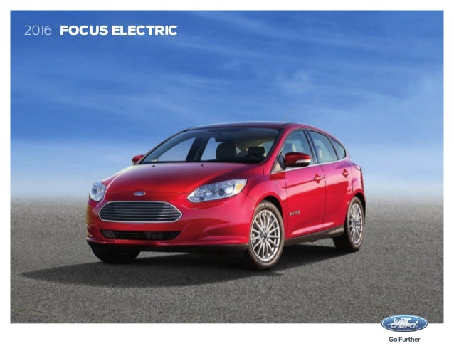 2016 ford focus electric ebrochure. Black Bedroom Furniture Sets. Home Design Ideas