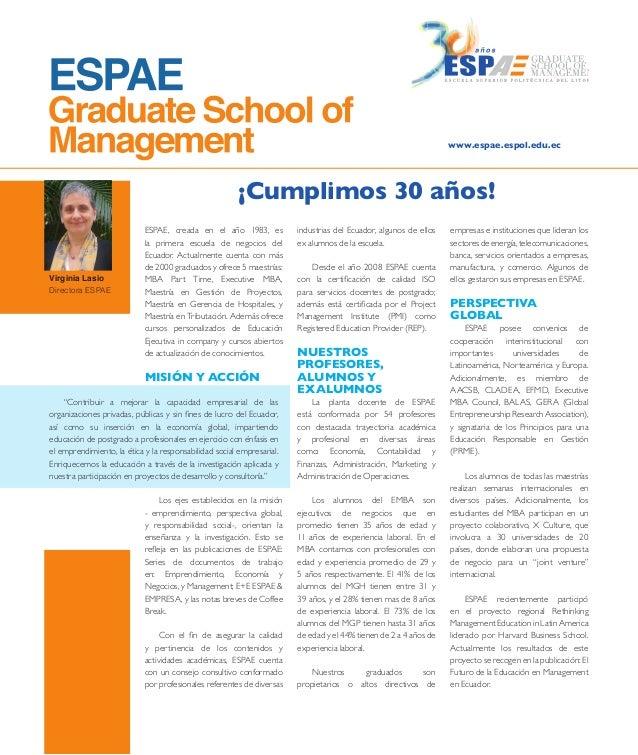 www.espae.espol.edu.ec  ¡Cumplimos 30 años!  Virginia Lasio Directora ESPAE  ESPAE, creada en el año 1983, es la primera e...