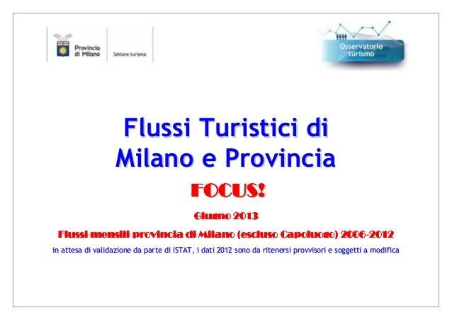 Focus giugno 2013 - Flussi Turistici di Milano e Provincia