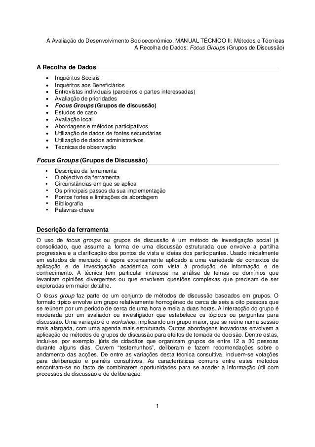 A Avaliação do Desenvolvimento Socioeconómico, MANUAL TÉCNICO II: Métodos e Técnicas A Recolha de Dados: Focus Groups (Gru...