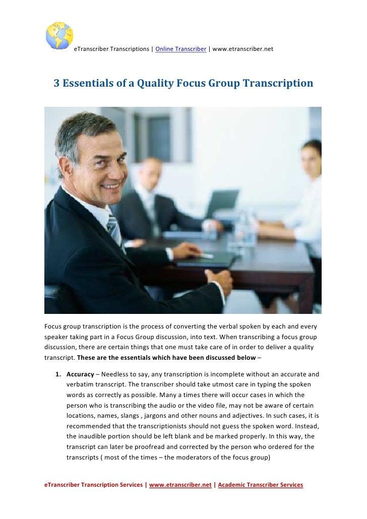 Focus group transcription and transcriber