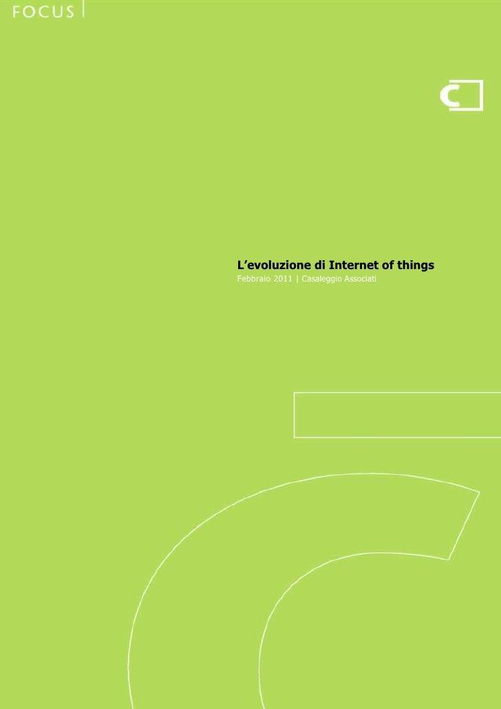L'evoluzione di Internet of things                                Febbraio 2011 | Casaleggio Associati                    ...