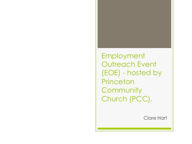 EmploymentOutreach Event(EOE) - hosted byPrincetonCommunityChurch (PCC).           Clare Hart