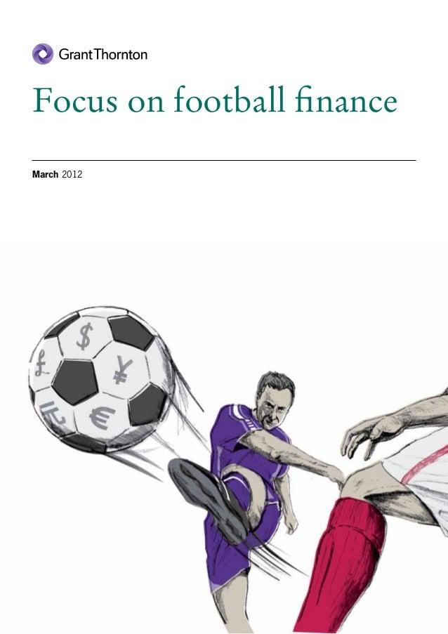 Focus on football financeMarch 2012