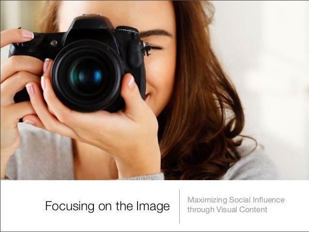 Maximizing Social InfluenceFocusing on the Image   through Visual Content