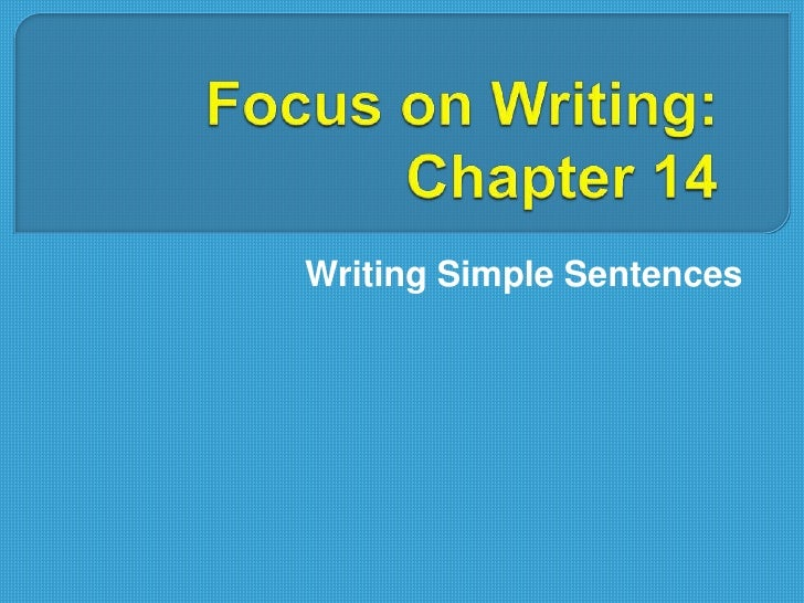 Focus on writing ch. 14