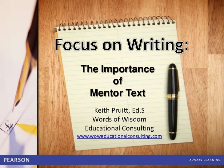 Focus on writing the importance of mentor text