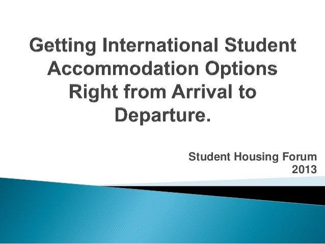 Student Housing Forum 2013