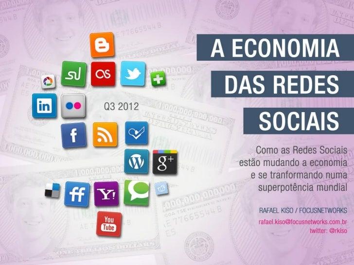 A Economia das Redes Sociais e Mídias Sociais 2012