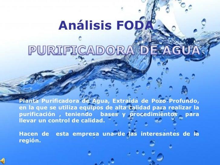 Análisis FODA, agua purificada