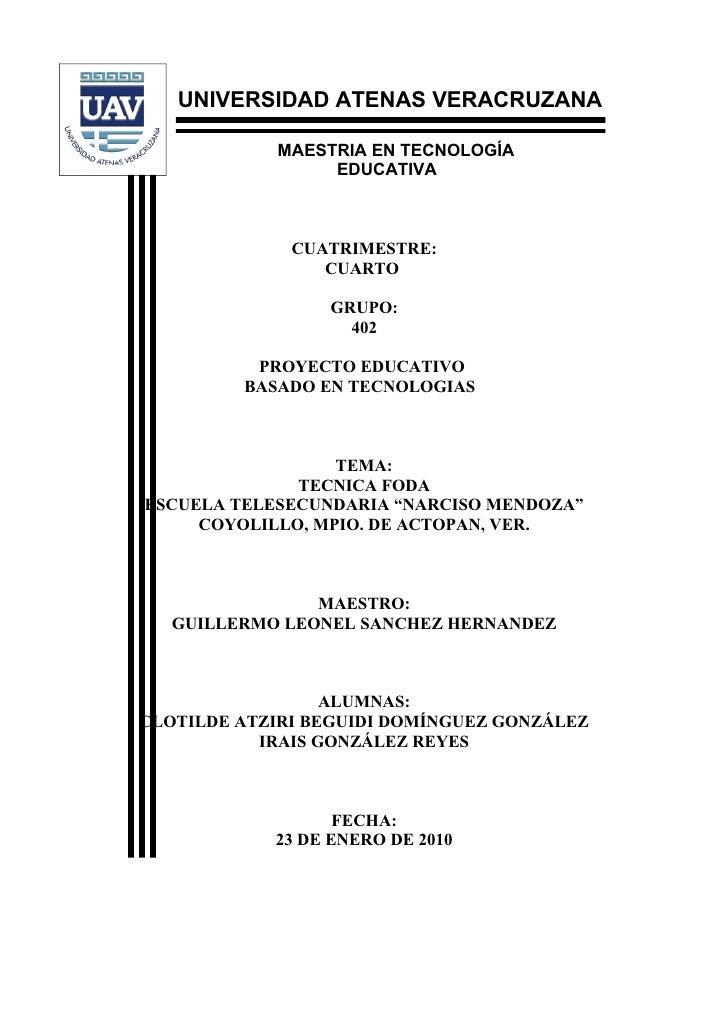 UNIVERSIDAD ATENAS VERACRUZANA              MAESTRIA EN TECNOLOGÍA                  EDUCATIVA                  CUATRIMESTR...
