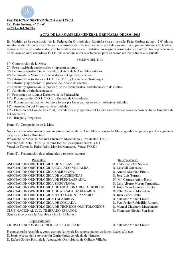 FEDERACION ORNITOLÓGICA ESPAÑOLACL. Peña Gorbea, nº. 2 – 6ª.28.053 – MADRID.-ACTA DE LA ASAMBLEA GENERAL ORDINARIA DE 28.0...