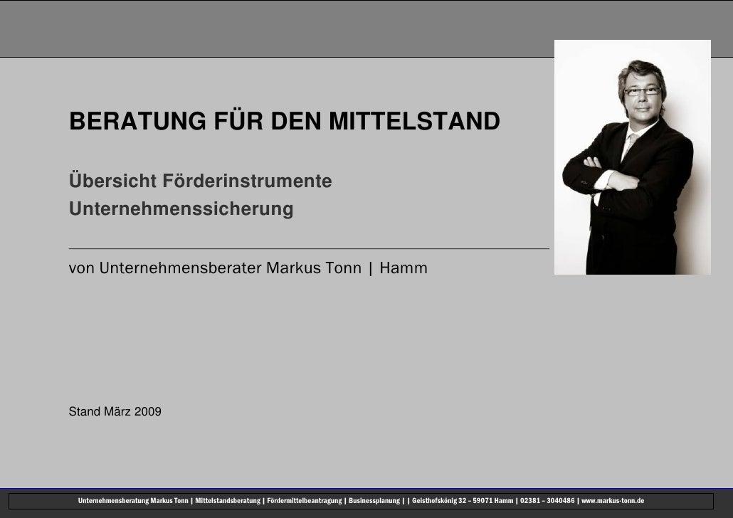 BERATUNG FÜR DEN MITTELSTAND  Übersicht Förderinstrumente Unternehmenssicherung   von Unternehmensberater Markus Tonn | Ha...
