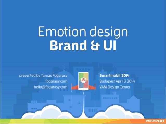 Emotion Design - Brand & UI