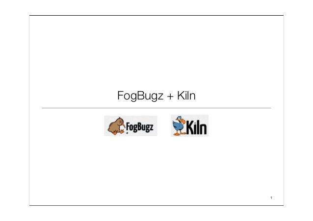 FogBugz & Kiln