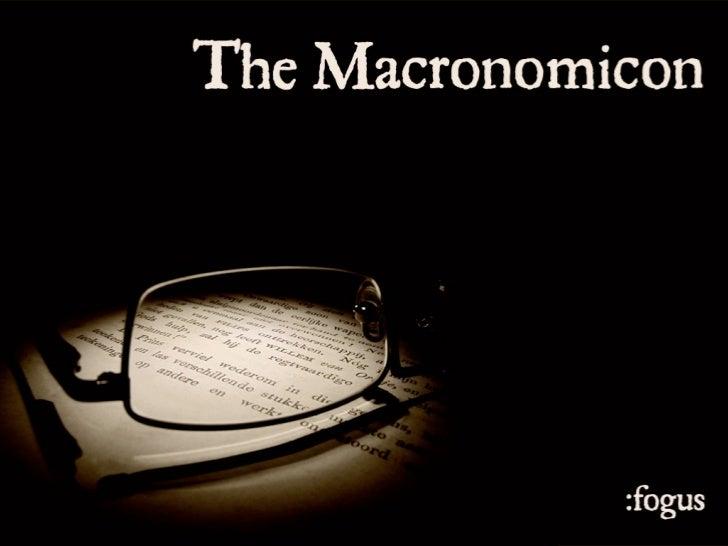 The Macronomicon