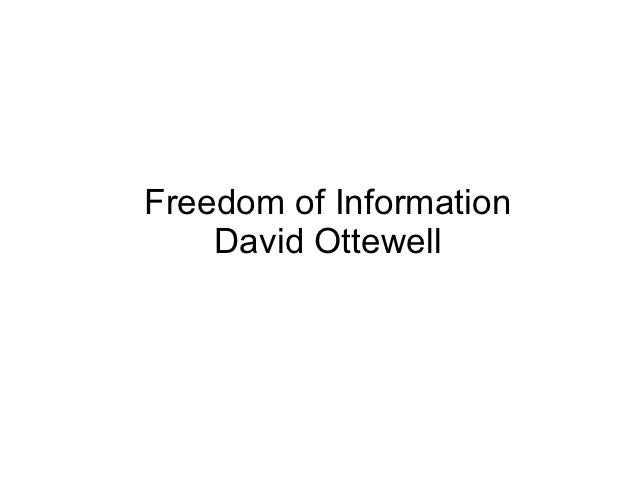 Freedom of Information    David Ottewell