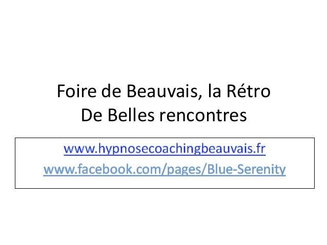 Foire de Beauvais, la Rétro De Belles rencontres