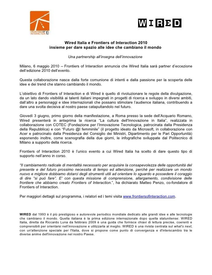 Wired Italia e Frontiers of Interaction 2010                    insieme per dare spazio alle idee che cambiano il mondo   ...